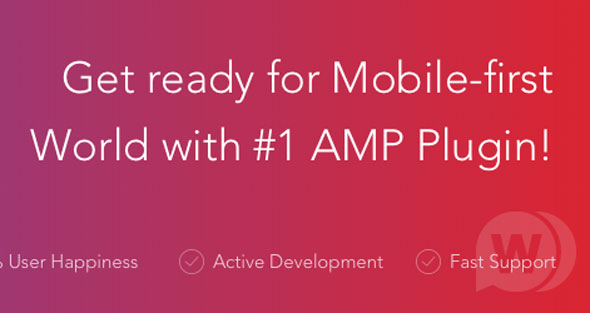 AMP for WP + Extension Bundle 移动端AMP插件 - v0.9.98.4